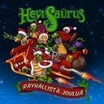 Hevisaurus: Räyhällistä Joulua CD