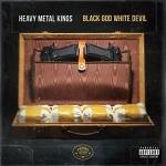 Heavy Metal Kings : Black God White Devil CD