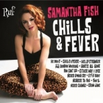 Fish, Samantha : Chills & Fever LP
