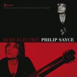 Sayce, Philip : Ruby Electric digipak CD