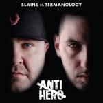 Slaine & Termanology: Anti-Hero CD