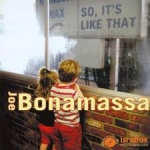 Bonamassa, Joe: So It`s Like That CD