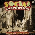 Social Distortion: Hard Times And Nursery Rhymes CD