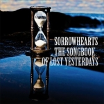 Sorrowhearts: The Songbook Of Lost Yesterdays CD