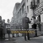 Sorrowhearts: The Congregation & The Kingdom Gone CD