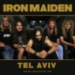Iron Maiden : Tel Aviv Israel Broadcast 1998 CD