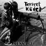 Terveet Kädet: Message LP