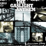 Gaslight Anthem: American Slang Digipak CD
