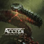 Accept : Too Mean To Die 2-LP
