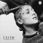Ulver : Flowers of Evil  CD