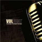 Volbeat: The Strenght / the Sound / the Songs LP