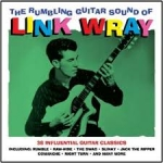 Wray, Link: The Rumbling Guitars Sound Of...