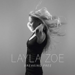 Zoe, Layla: Breaking free CD